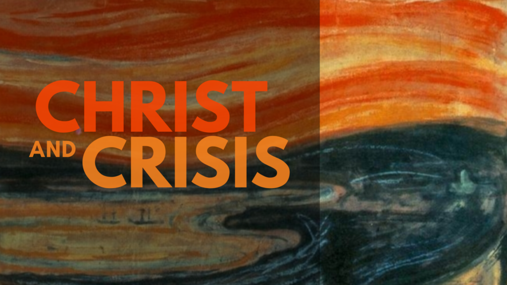 Christ and Crisis Final Mainscreen